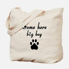 Cougar: Come Here Big Boy Tote Bag