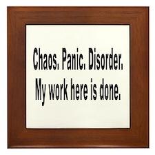 Chaos Panic Disorder Humor Framed Tile