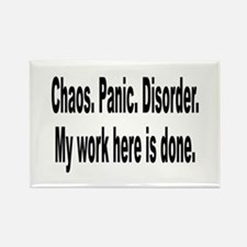 Chaos Panic Disorder Humor Rectangle Magnet