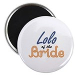 Lolo of the Bride Magnet