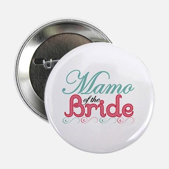 """Mamo of the Bride 2.25"""" Button"""