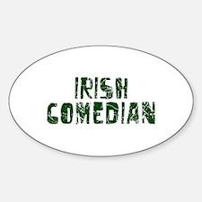 Irish Comedian Oval Decal