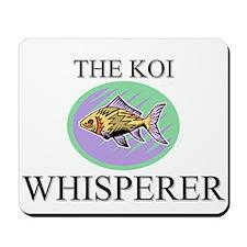 The Koi Whisperer Mousepad
