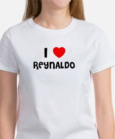 I LOVE REYNALDO Women's T-Shirt