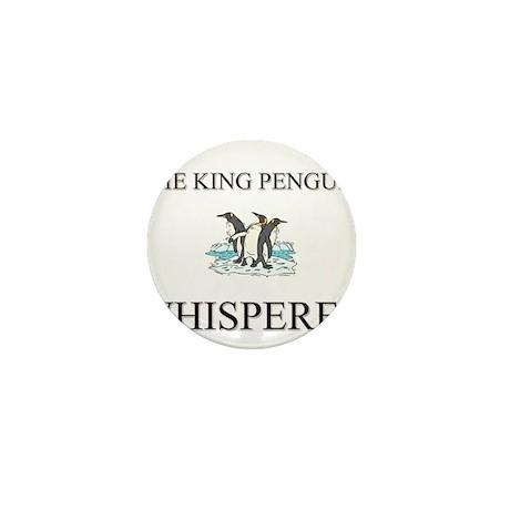 The King Penguin Whisperer Mini Button (10 pack)