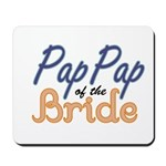 PapPap of the Bride Mousepad