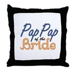 PapPap of the Bride Throw Pillow