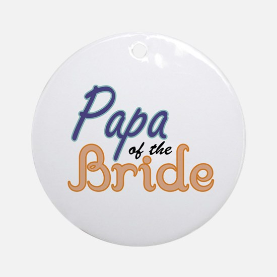 Papa of the Bride Ornament (Round)