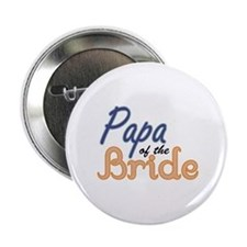 "Papa of the Bride 2.25"" Button"