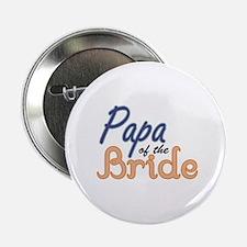 "Papa of the Bride 2.25"" Button"