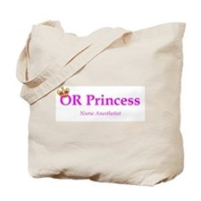 OR Princess CRNA Tote Bag