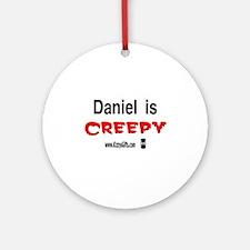 CREEPY DANIEL Ornament (Round)