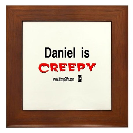 CREEPY DANIEL Framed Tile