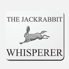 The Jackrabbit Whisperer Mousepad