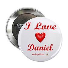 """I LOVE DANIEL 2.25"""" Button"""