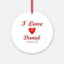 I LOVE DANIEL Ornament (Round)