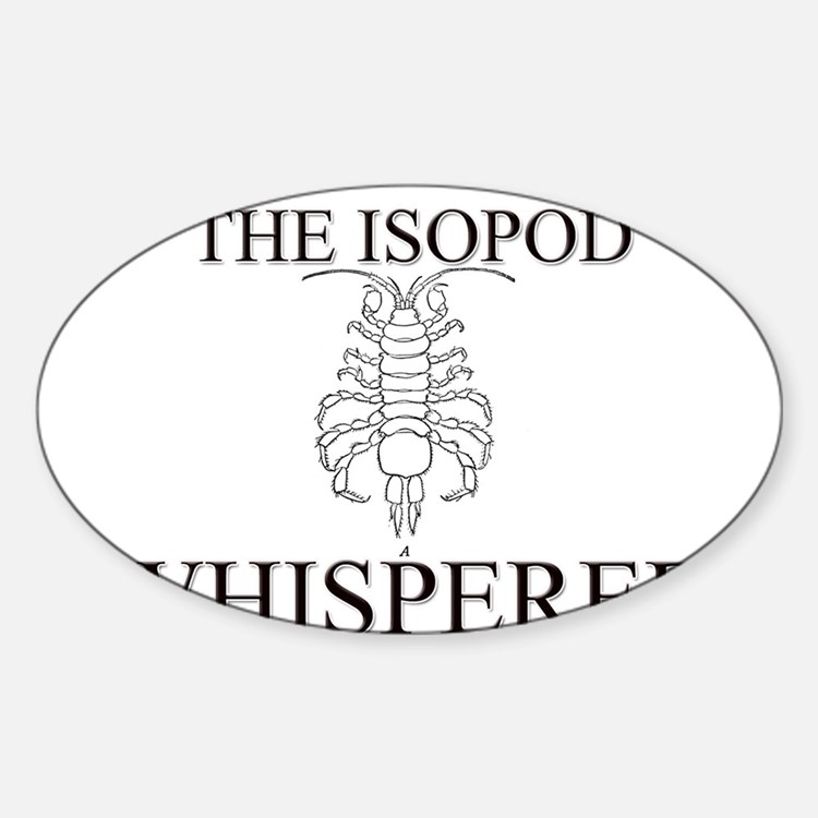 The Isopod Whisperer Oval Decal