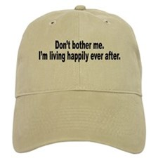Living Happily Ever After Baseball Cap