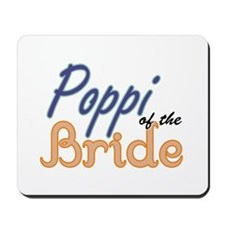 Poppi of the Bride Mousepad