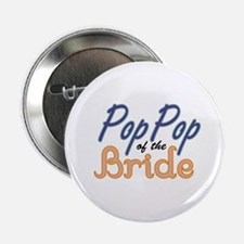 """PopPop of the Bride 2.25"""" Button"""