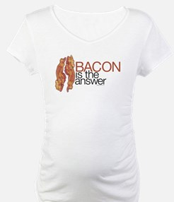 """Bacon is the Answer"" Shirt"
