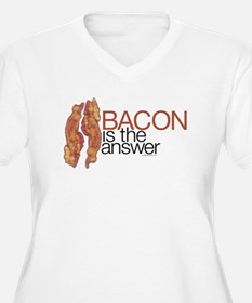 """""""Bacon is the Answer"""" T-Shirt"""