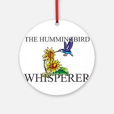 The Hummingbird Whisperer Ornament (Round)