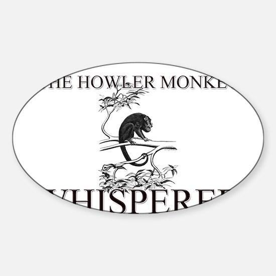 The Howler Monkey Whisperer Oval Decal