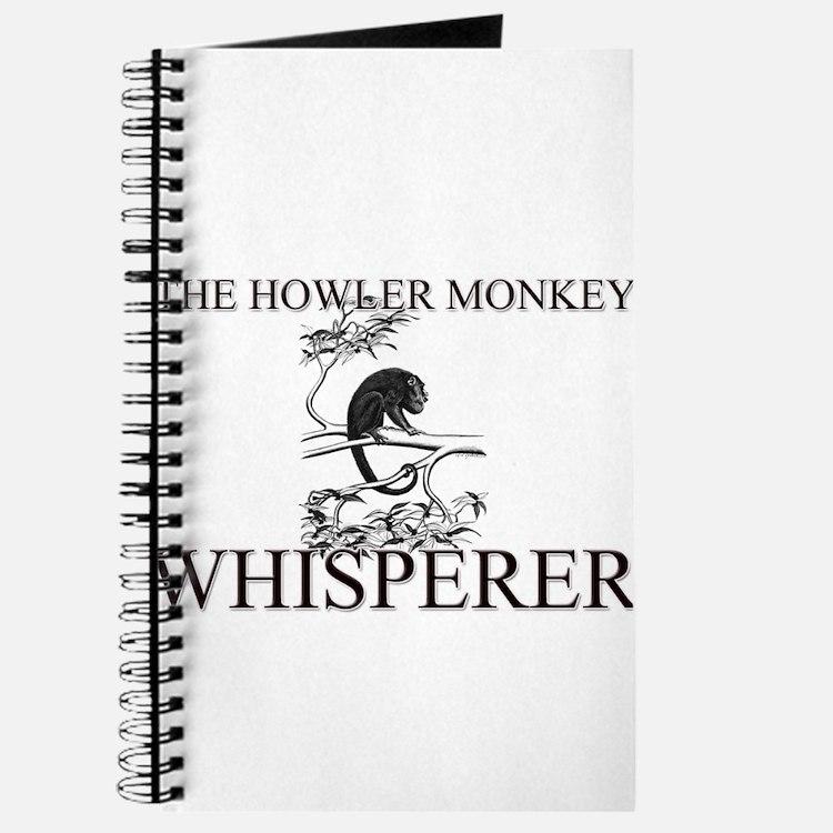 The Howler Monkey Whisperer Journal