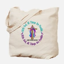 With God THYROID CANCER Tote Bag