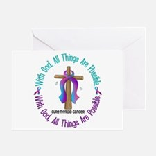 With God THYROID CANCER Greeting Card
