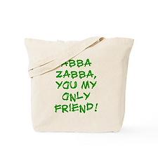 Abba Zabba Tote Bag