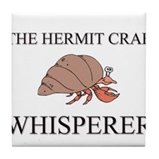 The Hermit Crab Whisperer Tile Coaster