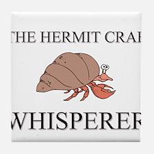 The Hermit Crab Whisperer Tile Coaster