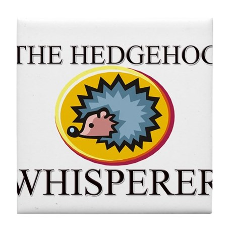 The Hedgehog Whisperer Tile Coaster