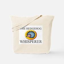 The Hedgehog Whisperer Tote Bag