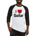 I Love Guitar Baseball Jersey