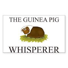 The Guinea Pig Whisperer Rectangle Sticker