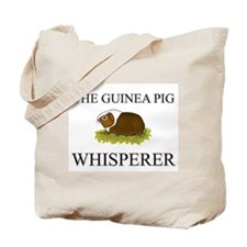 The Guinea Pig Whisperer Tote Bag