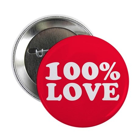 """100% LOVE 2.25"""" Button (100 pack)"""