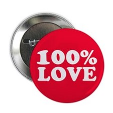 "100% LOVE 2.25"" Button"