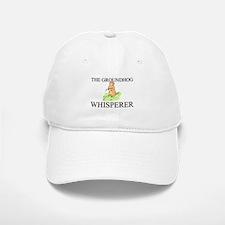 The Groundhog Whisperer Baseball Baseball Cap