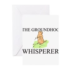 The Groundhog Whisperer Greeting Cards (Pk of 10)