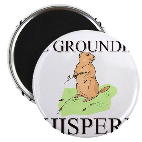 The Groundhog Whisperer Magnet