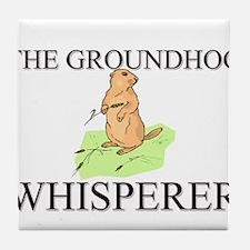 The Groundhog Whisperer Tile Coaster