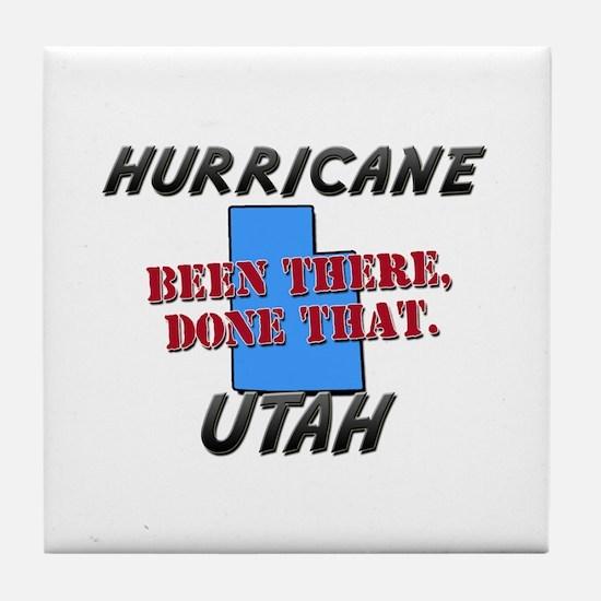 hurricane utah - been there, done that Tile Coaste