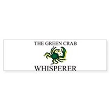 The Green Crab Whisperer Bumper Bumper Sticker