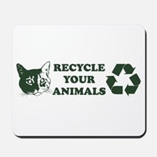 Recycle your animals Mousepad