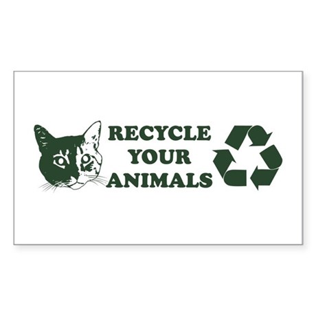 Recycle your animals Rectangle Sticker