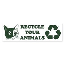 Recycle your animals Bumper Car Sticker